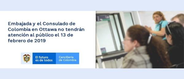 Embajada y el Consulado de Colombia en Ottawa no tendrán atención al público el 13 de febrero